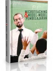 Microteaching dan Model-model Pembelajaran