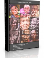 Pendidikan Islam Berbasis Humanisme